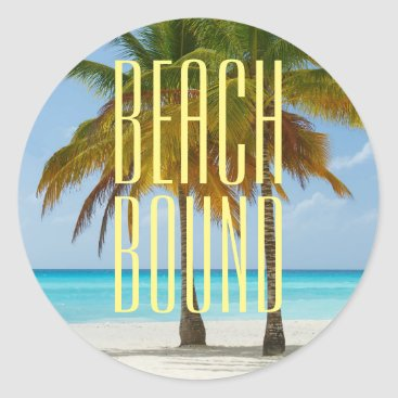 Beach Themed Tropical Beach Bound Classic Round Sticker