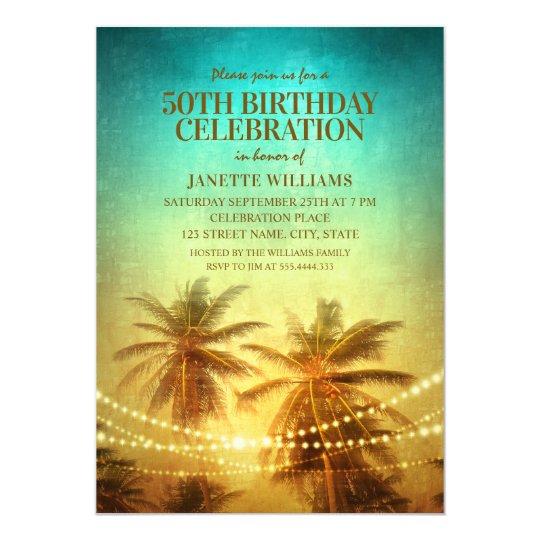 Tropical Beach Themed 50th Birthday Party Hawaiian Invitation