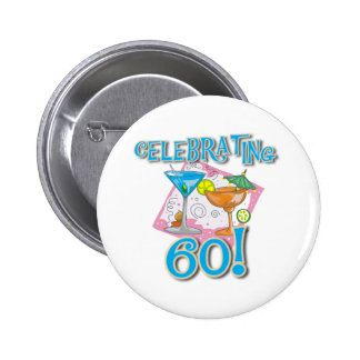 Tropical Drinks Celebrating 60 Pinback Buttons