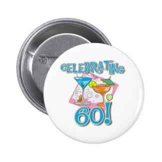 Tropical Drinks Celebrating 60 Pinback Button