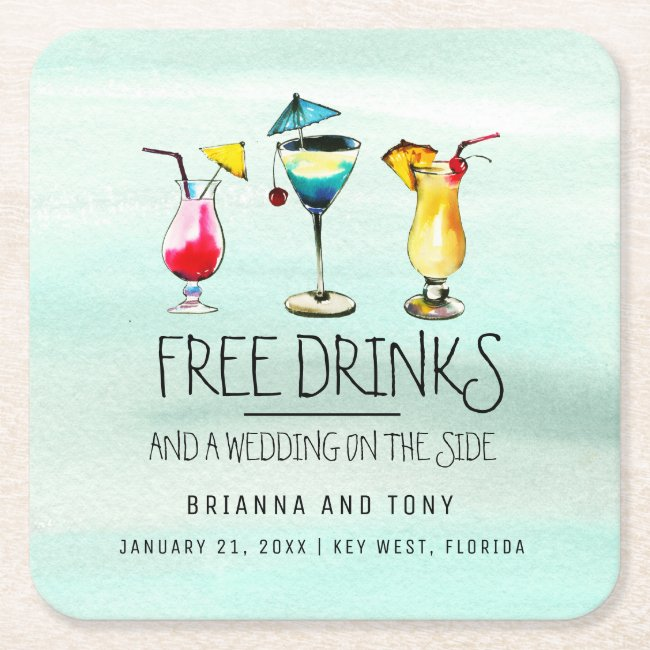 Tropical Drinks Free Drinks Save the Date Square Paper Coaster