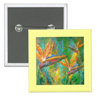Tropical Flowers Birds Of Paradise Painting Pinback Buttons