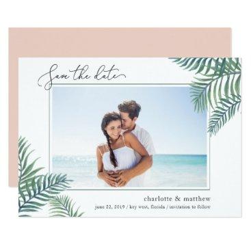 Beach Themed Tropical Foliage Photo Save the Date Card
