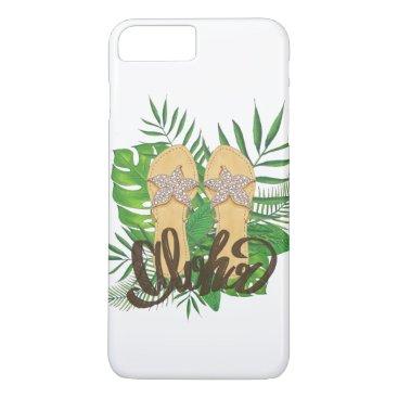 Beach Themed Tropical Hawaiian Flip Flop Aloha iPhone 7 Plus Case
