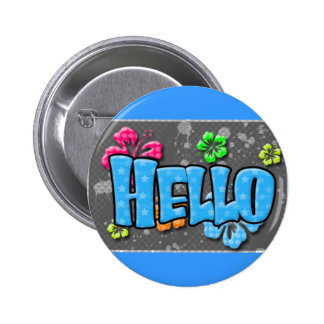 TROPICAL HELLO COLORFUL HIBISCUS FLOWERS COMMENTS 2 INCH ROUND BUTTON
