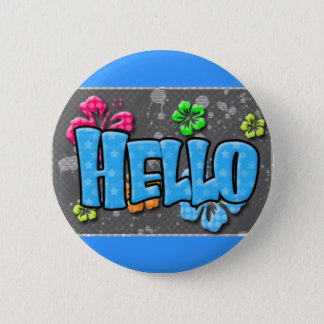 TROPICAL HELLO COLORFUL HIBISCUS FLOWERS COMMENTS PINBACK BUTTON