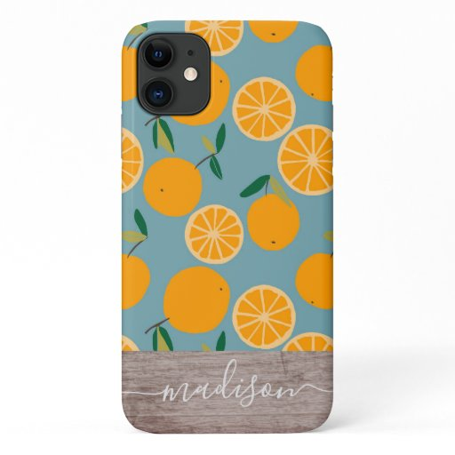 Tropical Orange Citrus Pattern Wood Script Name iPhone 11 Case