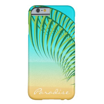 Beach Themed Tropical Palm Leaves Deserted Beach Barely There iPhone 6 Case