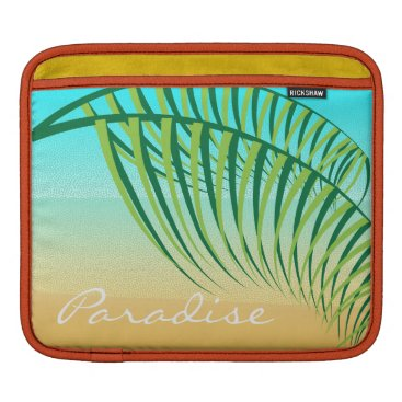 Beach Themed Tropical Palm Leaves Deserted Beach Sleeve For iPads
