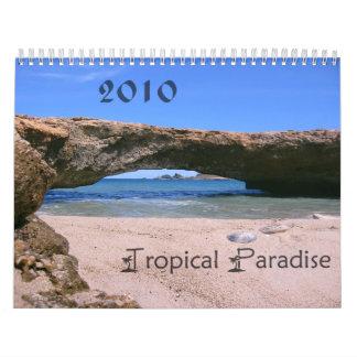 Tropical Paradise 2010 Calendar