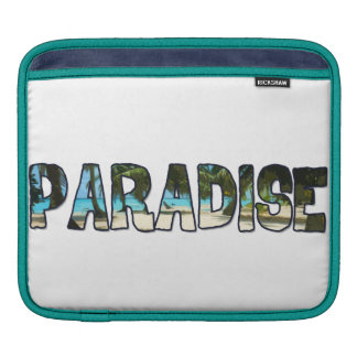 Tropical Paradise Quote Sleeve For iPads