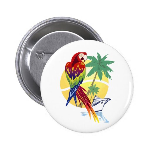 Tropical Paradise with Macaw and Cruise Ship Pinback Buttons