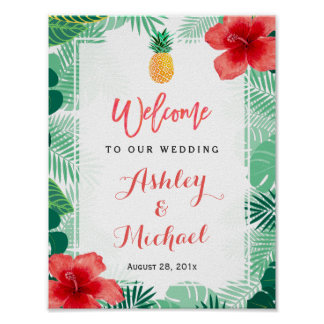Tropical Pineapple Hibiscus Wedding Welcome Sign Poster