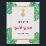 "Tropical Pink &amp; Gold Pineapple Bridal Shower Poster<br><div class=""desc"">Modern,  bold hot pink &amp; gold bridal shower poster with hot pink accents,  a faux gold foil pineapple,  and watercolor tropical leaves around the edge.</div>"
