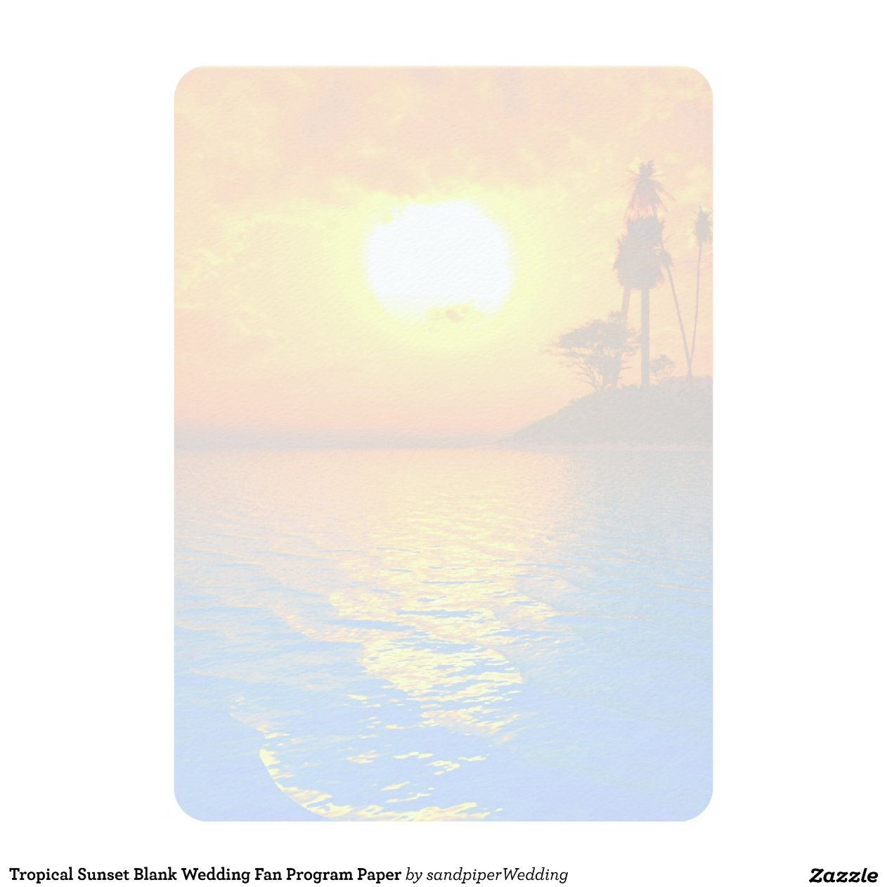 Tropical Sunset Blank Wedding Fan Program Paper 5x7 Paper. Wedding Gowns Rates. Wedding Hairstyles To Hide Double Chin. Wedding Knickers. Beach Wedding Dresses Under 200. Planning For A Wedding In Ghana. Mexican Destination Wedding Invitations. Wedding Rentals Utah. Plus Size Wedding Dresses Columbia Sc