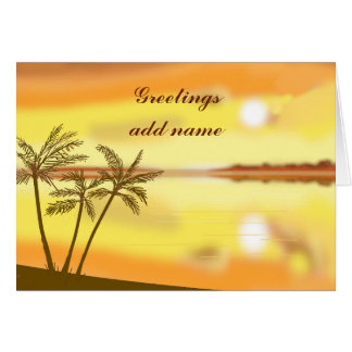 Tropical sunset, greetings, customize text card