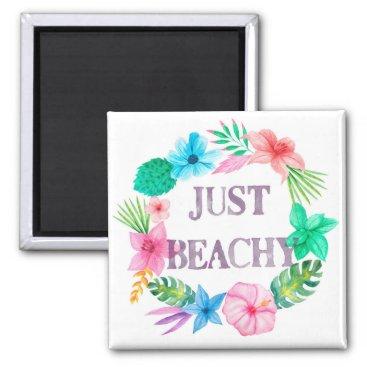 Tropical Theme Magnet for Beach House Florida Home