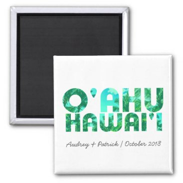 LuckyDesignWorld Tropical Typography Oahu Hawaii // Personalize Magnet