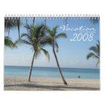 Tropical Vacation 2008 Dreams Calendar
