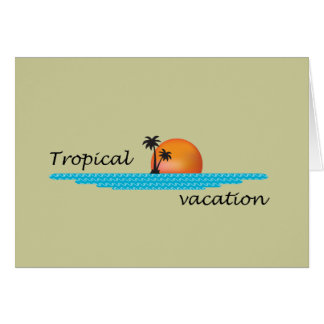 Tropical Vacation Card