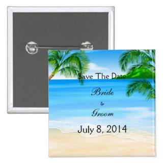 Tropical Waters Beach Wedding Save The Date Pinback Button