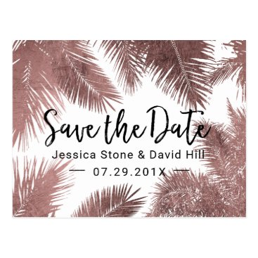 Beach Themed Tropical Wedding Rose Gold Palm Tree Save the Date Postcard