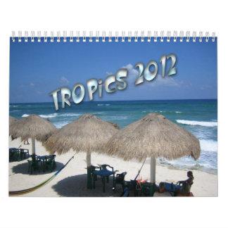 Tropics 2012 Calendar