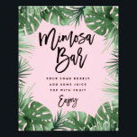 "Tropics Mimosa Bar Print<br><div class=""desc"">Celebrate your next baby shower,  bridal shower or wedding with coordinating event signs! 