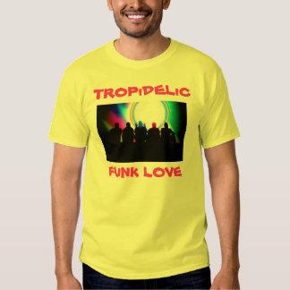 Tropidelic, TROPiDELiC, FUNK LOVE Tee Shirt