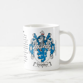 Trotter, the Origin, the Meaning and the Crest Coffee Mug