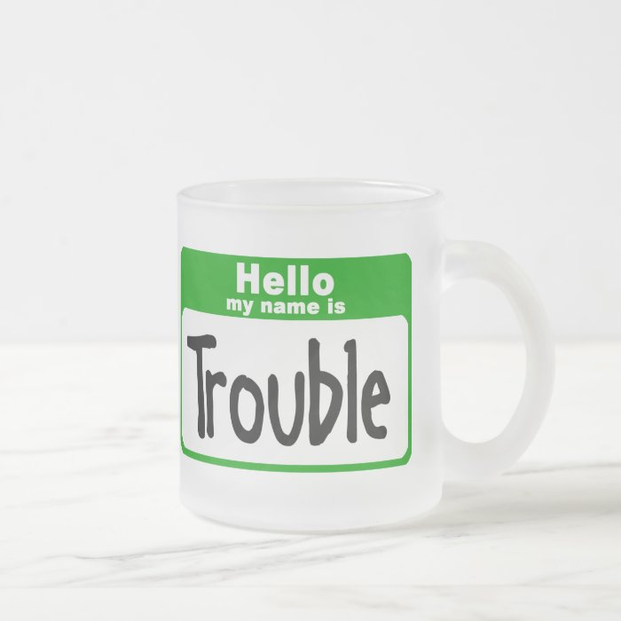 trouble3 frosted glass coffee mug