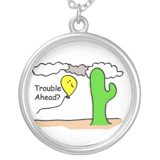 Trouble Ahead Round Pendant Necklace