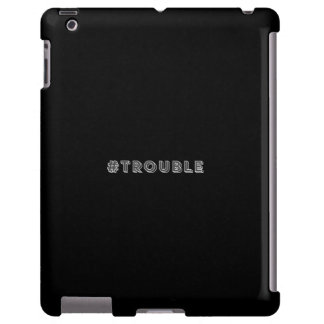#Trouble