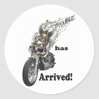 Trouble has Arrived Classic Round Sticker
