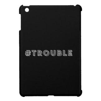 #Trouble iPad Mini Cases