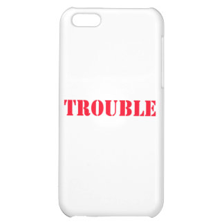 trouble iPhone 5C cover
