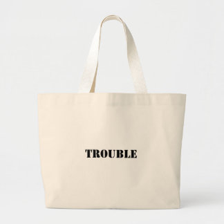 trouble large tote bag