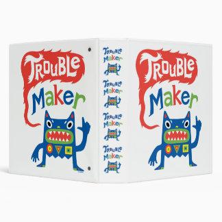 Trouble Maker 1.5 inch binder & crazy monster