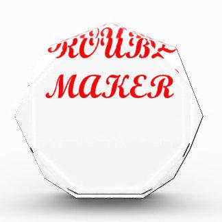 trouble maker award