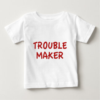 Trouble Maker Baby T-Shirt