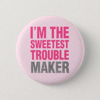 Trouble Maker button