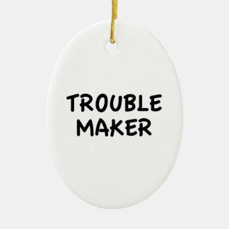 Trouble Maker Ceramic Ornament