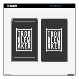 Trouble maker decal for kindle fire