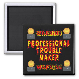 Trouble Maker Funny T-shirts Gifts 2 Inch Square Magnet