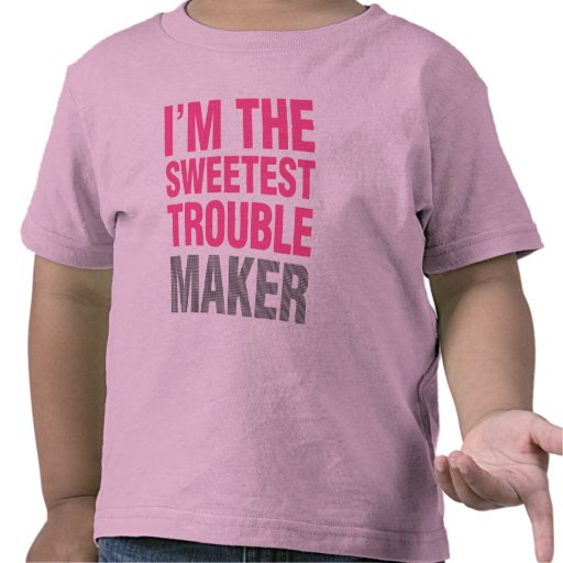 Trouble Maker kids shirt