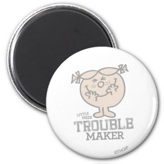 Trouble Maker 2 Inch Round Magnet