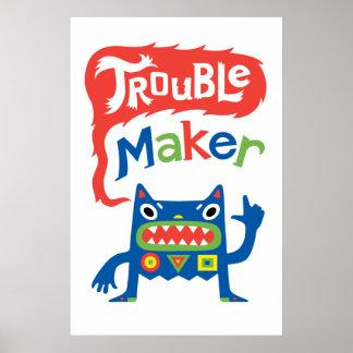 Trouble Maker - monster poster print