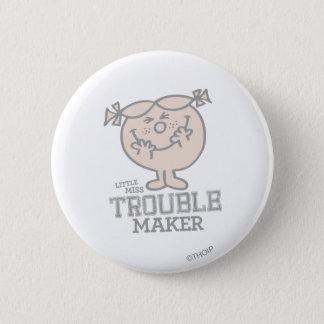 Trouble Maker Pinback Button
