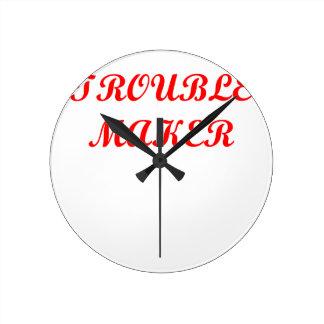 trouble maker round clock
