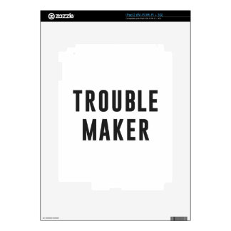 Trouble maker skin for iPad 2